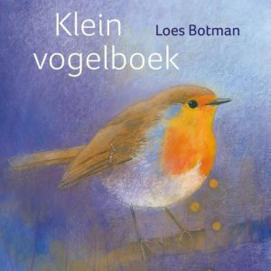 Loes Botman – Klein vogelboek