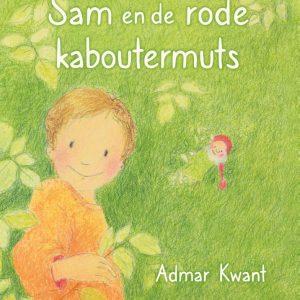 Admar Kwant – Sam en de rode kaboutermuts