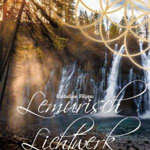 Cathelijne Filippo – Lemurisch Lichtwerk