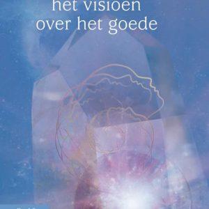 Christina deel 2 – Het visioen over het goede