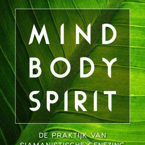 Alberto Villoldo – Mind Body Spirit